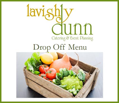 Lavishly Dunn Drop Off Menu